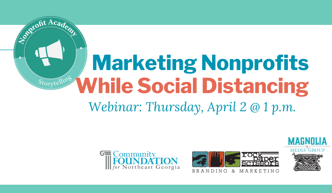 Webinar: Marketing Nonprofits While Social Distancing
